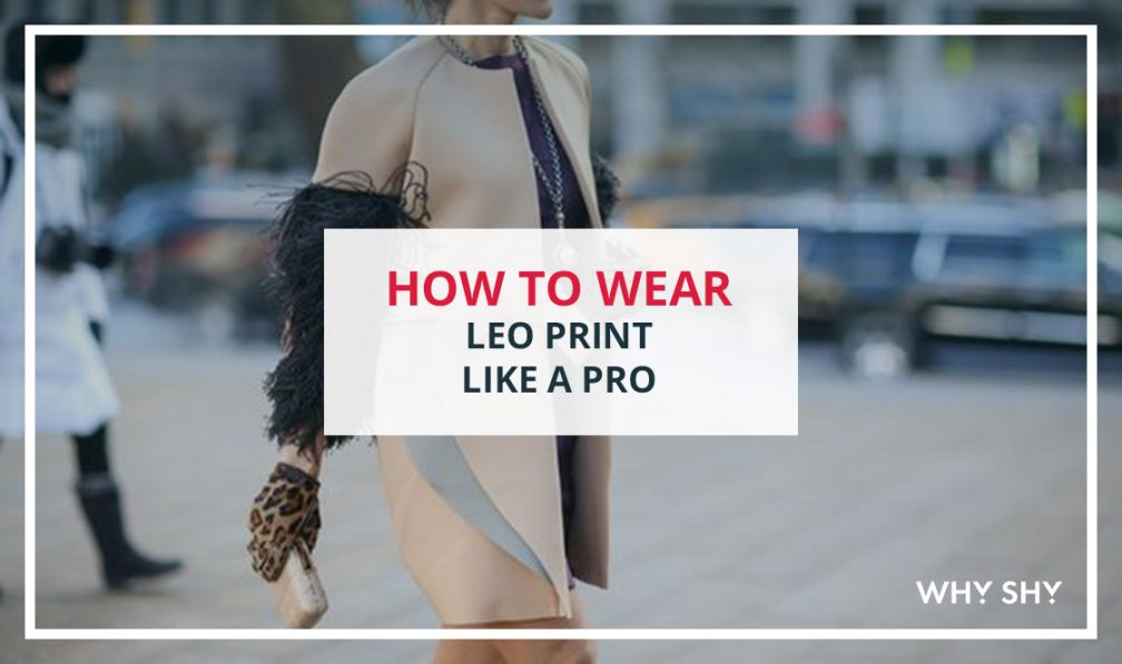 how-to-style-leo-print